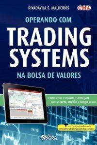 Operando Trading Systems na Bolsa de Valores