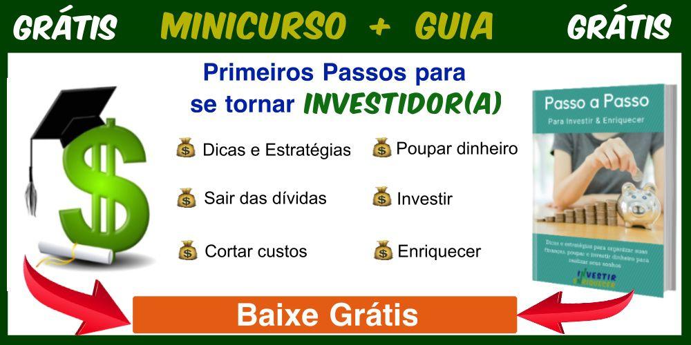 Guia Passo a Passo para Investir & Enriquecer