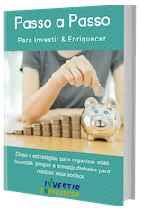 Guia Passo a Passo para Investir e Enriquecer